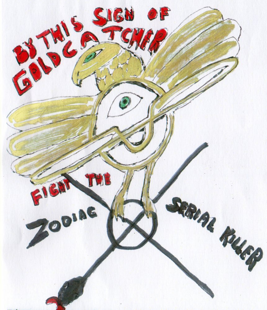 By this sign of Goldcatcher, fight the Zodiac serial killer